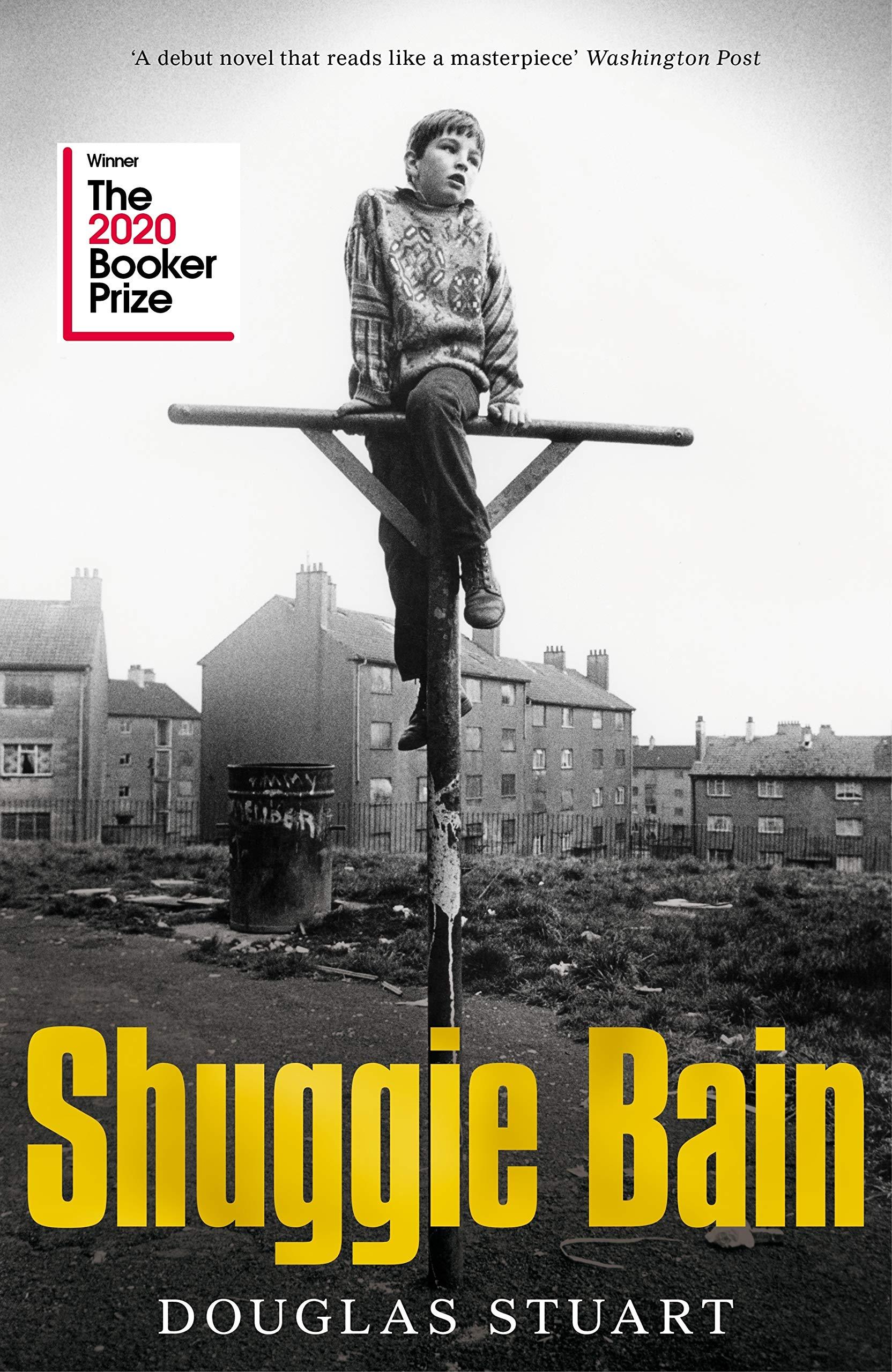Shuggie Bain: Winner of the Booker Prize 2020: Amazon.co.uk: Stuart,  Douglas: 9781529019278: Books