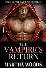 The Vampire's Return (Fatal Allure Book 8)