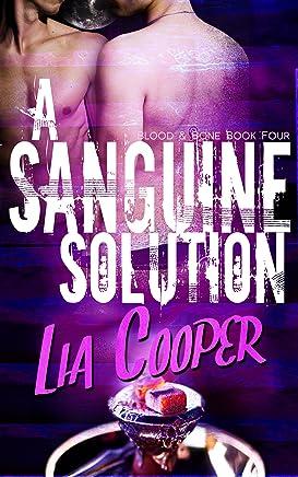 A Sanguine Solution (Blood & Bone Series Book 4)