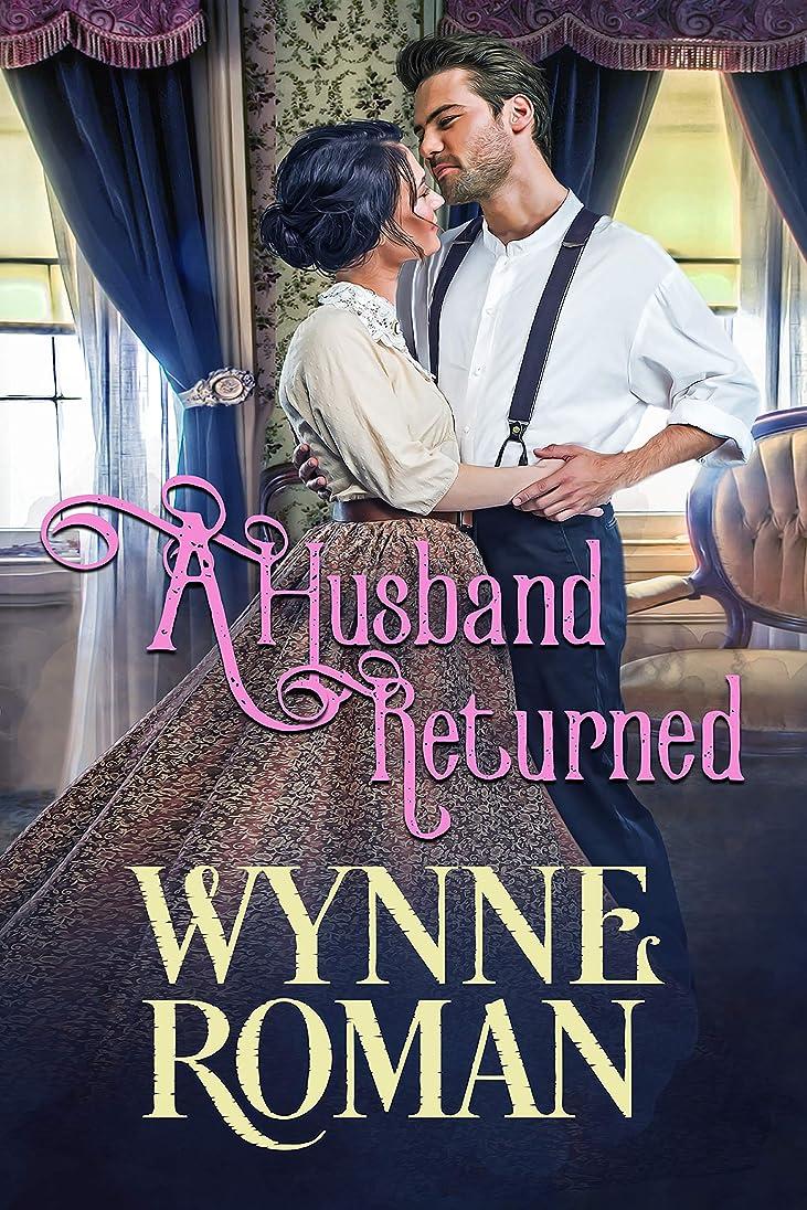 写真を撮るグレーずるいA Husband Returned: Men of Wicked Sorrow, Book One (English Edition)
