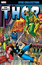 Thor Epic Collection: The Fall Of Asgard (Thor (1966-1996) Book 5)