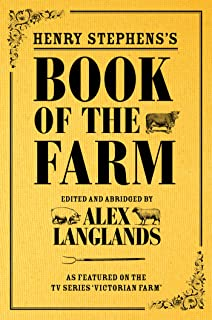 Henry Stephens's Book of the Farm: concise and revised edition