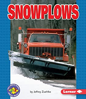 Snowplows (Pull Ahead Books ― Mighty Movers)