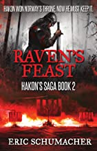 Raven's Feast: A Viking Age Novel (Hakon's Saga Book 2) (English Edition)