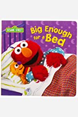 Big Enough for a Bed (Sesame Street) Board book
