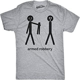 Mens Armed Robbery Funny Stick Figure Drawing Sarcastic Hilarious T Shirt