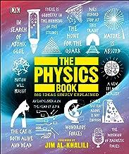The Physics Book: Big Ideas Simply Explained PDF