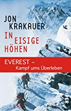 In eisige Höhen: EVEREST - Kampf ums Überleben (German Edition)