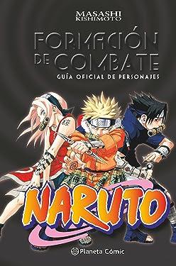 Naruto Guía nº 01 Formación de combate: Guía oficial de personajes (Manga Artbooks) (Spanish Edition)