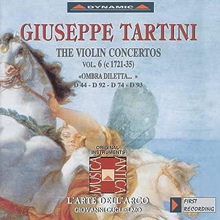 Tartini, G.: Violin Concertos, Vol. 6 (L'Arte Dell'Arco) - D. 44,
