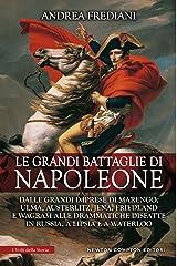 Le grandi battaglie di Napoleone (eNewton Saggistica) Formato Kindle