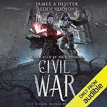 Civil War: A litRPG Adventure (The Rogue Dungeon, Book 2)