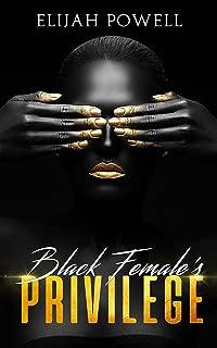 Black Female Privilege