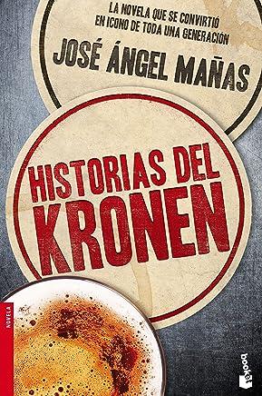 Historias del Kronen [Lingua spagnola]