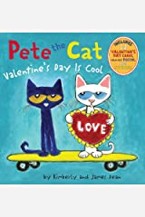 Pete the Cat: Valentine's Day Is Cool Kindle Edition