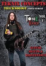 Tricknology # T1 - Guitar Setups & Maintenance, by Teknix Concepts with Ryan Huddleston