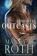Wrecked Intel: An Immortal Ops World Novel (Immortal Outcasts Series Book 4)