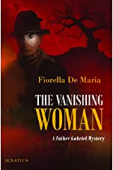 The Vanishing Woman: A Father Gabriel Mystery (Father Gabriel Mysteries) (English Edition) Format Kindle