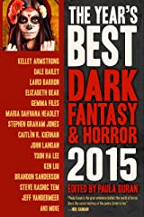 The Year's Best Dark Fantasy & Horror, 2015 Edition Kindle Edition