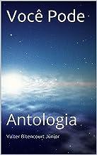 Você Pode: Antologia