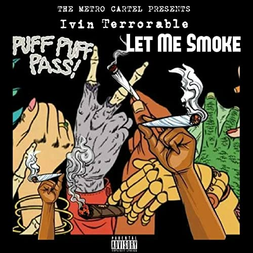 Let Me Smoke (feat. The Metro Cartel, Duck Lo & Sir Charlz ...