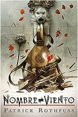 El nombre del viento (edición de lujo por el 10º aniversario de la publicación) (Spanish Edition) Kindle Edition