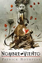 El nombre del viento (edición de lujo por el 10º aniversario de la publicación) (Spanish Edition)