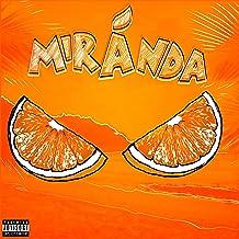 Miranda [Explicit]