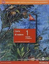 Scaricare Libri Arte di vedere. Ediz. rossa. Per le Scuole superiori. Con e-book. Con espansione online: 1 PDF