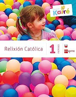 Relixión católica. 1 Primaria. Kairé - 9788498544060