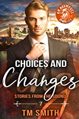Choices and Changes (Stories from the Sound Book 7) Kindle Edition