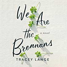 We Are the Brennans: A Novel