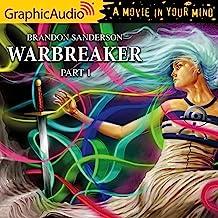 Warbreaker (1 of 3) [Dramatized Adaptation]: Warbreaker, Book 1, Part 1