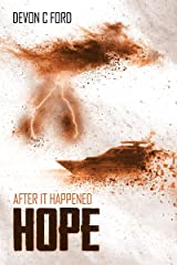 Hope: After it Happened Book 4 Kindle Edition