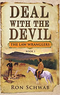 Deal with the Devil (The Law Wranglers Book 1)