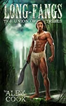 Long-Fangs: The Union of Tribes