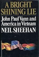 Bright Shining Lie John Paul Vann & America in VI