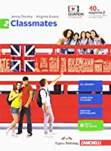 Permalink to Classmates. Corso di inglese per la scuola secondaria di primo grado. Per la Scuola media. Con Contenuto digitale per download e accesso on line: 2 PDF