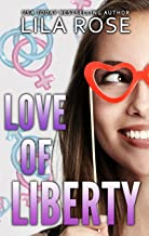 Love of Liberty (Trinity Love Book 2)