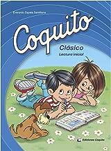 Coquito Classico (2015 Edition): Lectura Inicial (Spanish Edition)