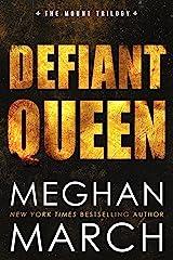Defiant Queen (Mount Trilogy Book 2) Kindle Edition