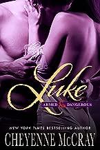 Luke (Armed and Dangerous Book 2)