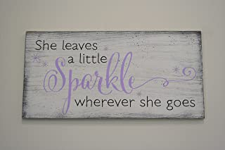 She Leaves A Little Sparkle Girls Wood Sign
