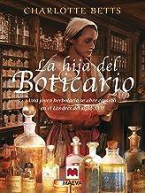La hija del boticario: Una joven herboralia se abre camino en el Londres del siglo XVII (Nueva Historia) (Spanish Edition)
