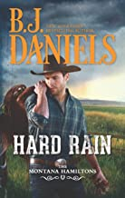 Hard Rain: A Western Romance (The Montana Hamiltons Book 4)