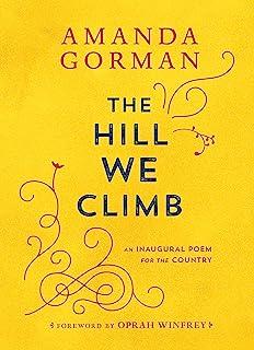 تپه ای که ما بالا می رویم: شعر افتتاحیه ای برای کشور