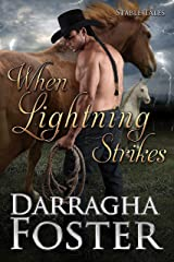 When Lightning Strikes: stable tales Kindle Edition