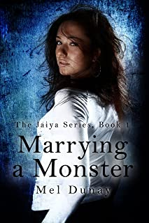 Marrying A Monster (The Jaiya Series Book 1)
