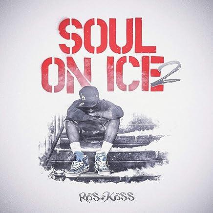 Ras Kass - Soul On Ice 2 Explicit Lyrics (2019) LEAK ALBUM