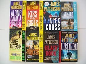 Alex Cross & Private Series + 3 (Mixed Set of 8 Books) Along Came a Spider, Kiss the Girls, People vs. Alex, Haunted, Count to Ten, Princess, Black Book, Instinct